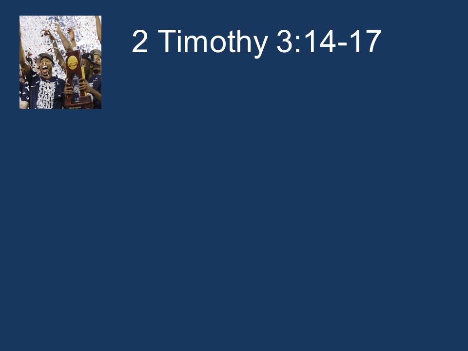 2 Timothy 3:14-17
