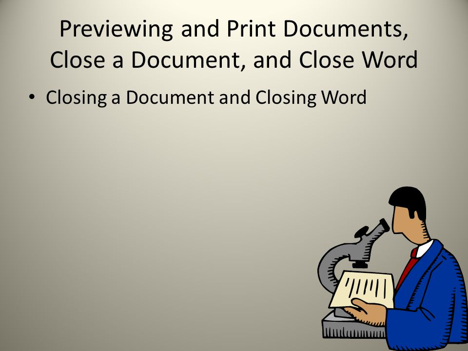 Print a Document Accessing Headers and Footers Printing a Document