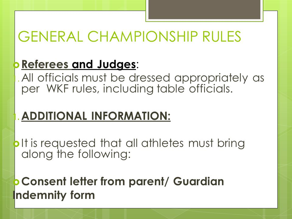 GENERAL CHAMPIONSHIP RULES  Referees and Judges : 1.