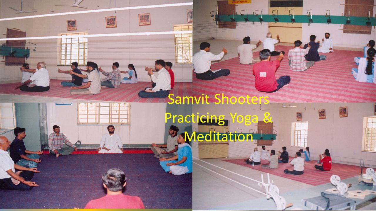 Samvit Shooters Practicing Yoga & Meditation