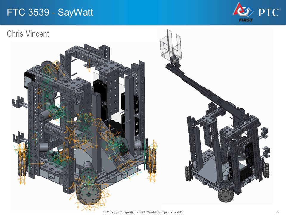 27 FTC 3539 - SayWatt Chris Vincent PTC Design Competition - FIRST World Championship 2013
