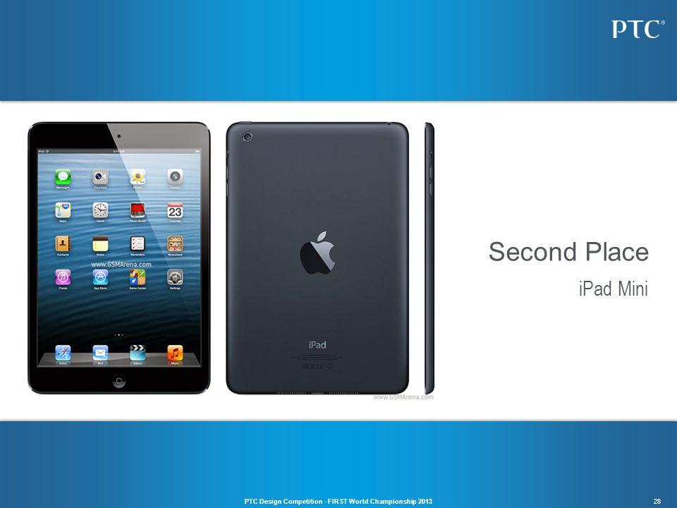 28 iPad Mini Second Place PTC Design Competition - FIRST World Championship 2013
