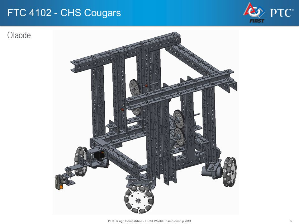 5 FTC 4102 - CHS Cougars Olaode PTC Design Competition - FIRST World Championship 2013