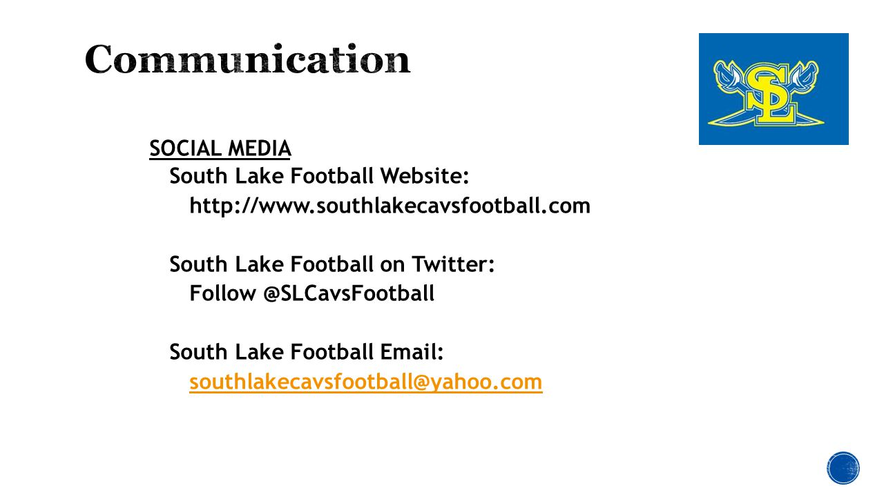 SOCIAL MEDIA South Lake Football Website: http://www.southlakecavsfootball.com South Lake Football on Twitter: Follow @SLCavsFootball South Lake Football Email: southlakecavsfootball@yahoo.com