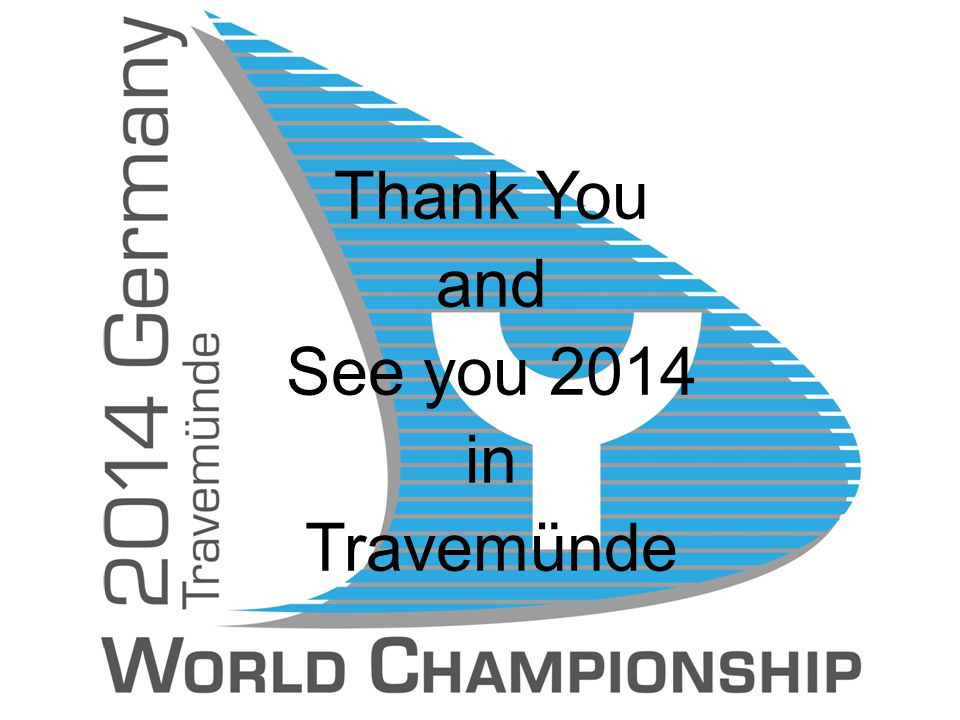 Thank You and See you 2014 in Travemünde