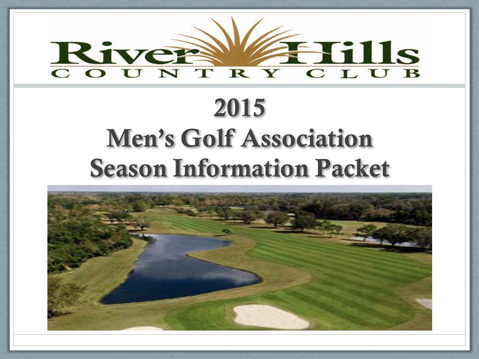 2015 Men's Golf Association Season Information Packet