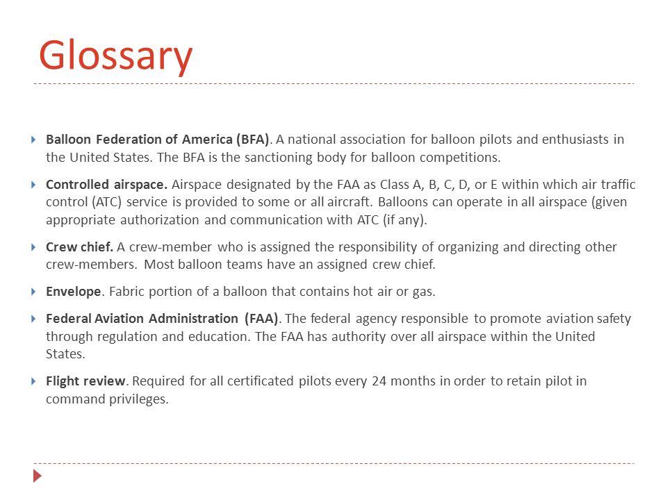 Glossary  Balloon Federation of America (BFA).