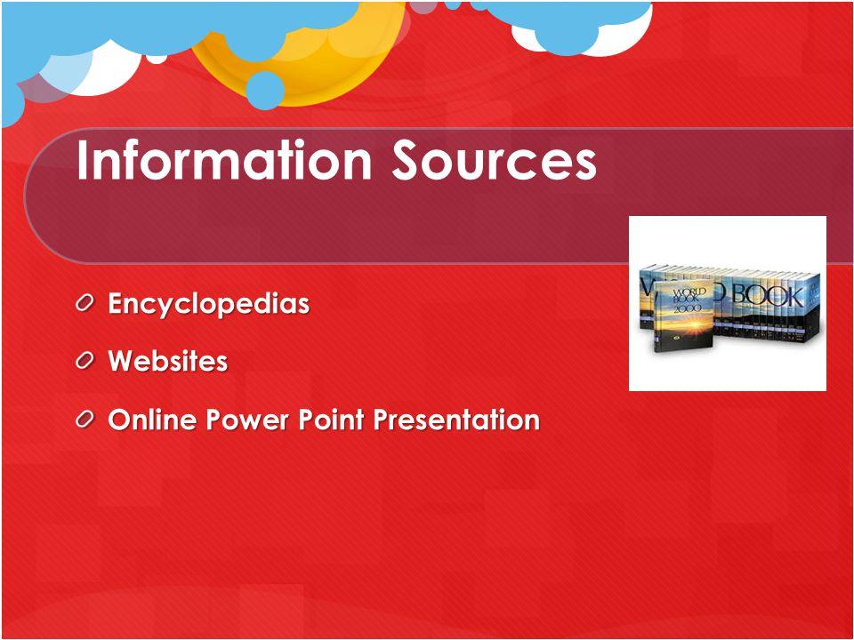 Information Sources EncyclopediasWebsites Online Power Point Presentation