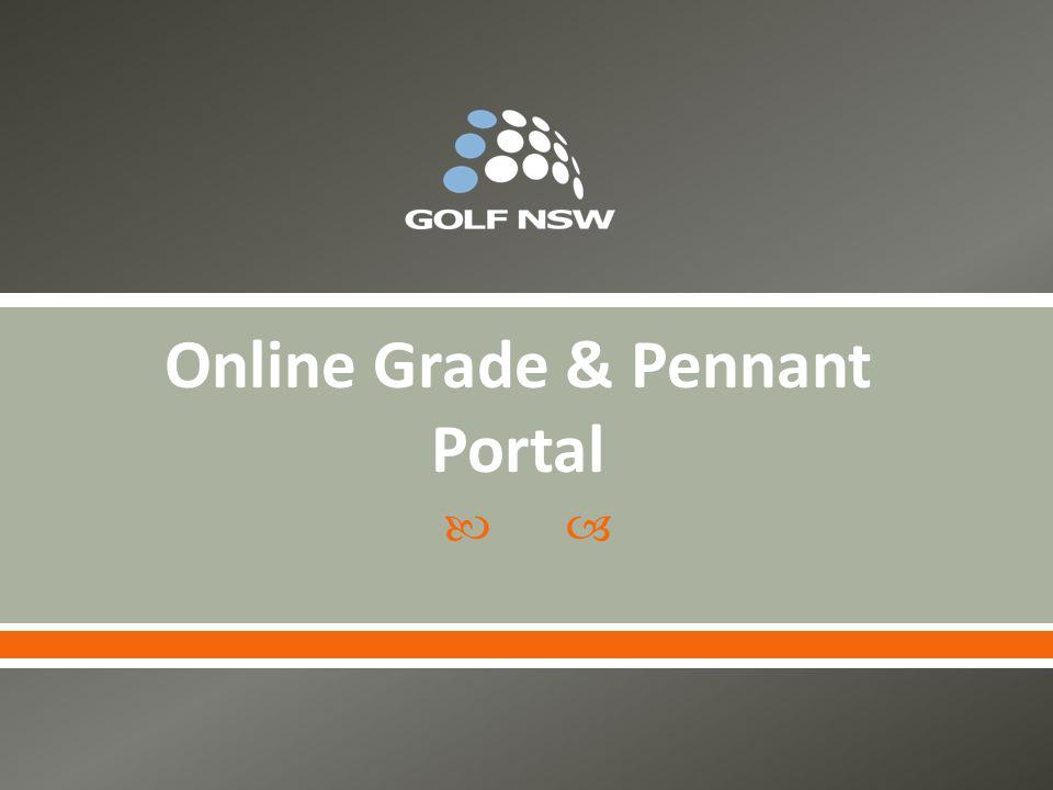  Online Grade & Pennant Portal