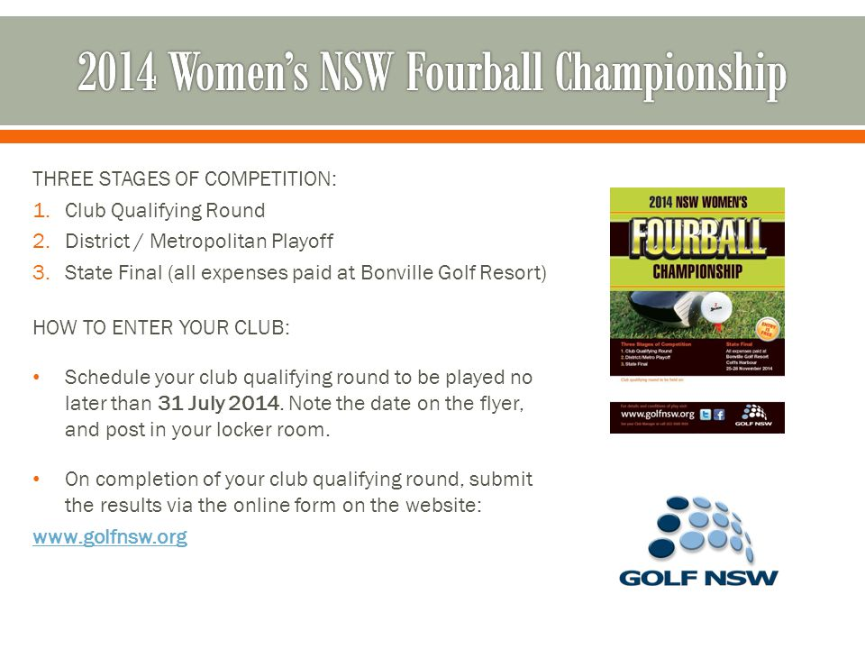 Schedule your club qualifying round to be played no later than 31 May 2014.