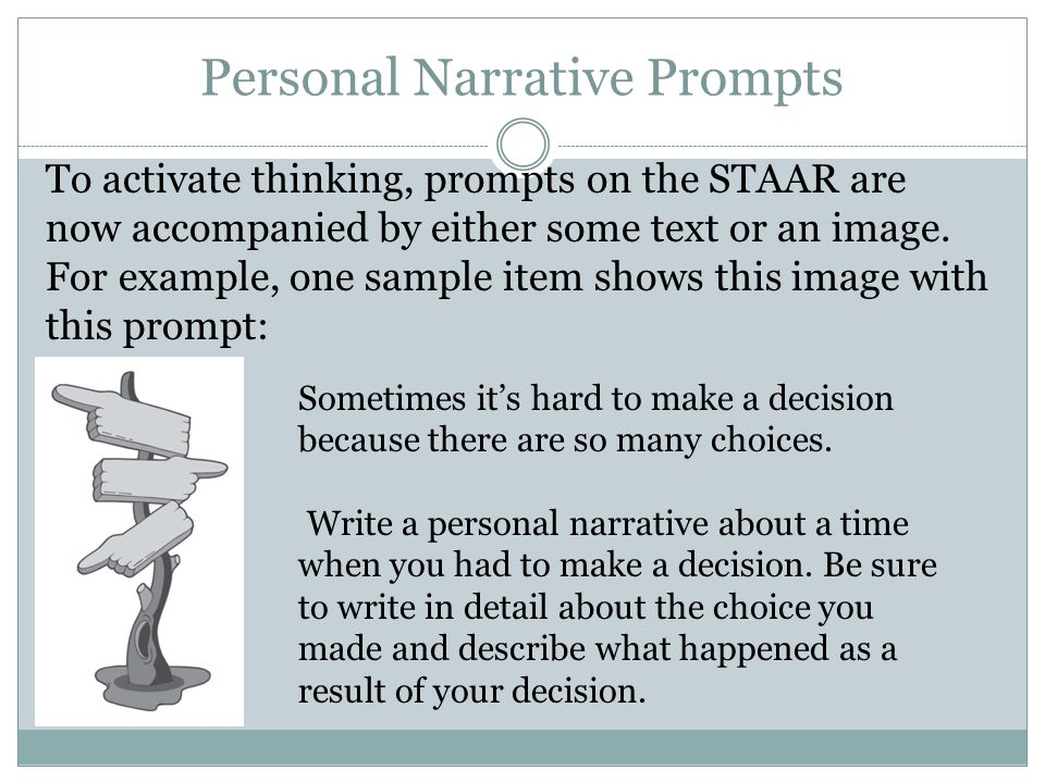 Expository Prompts Similarly students may need to read some text prior to writing their response to a prompt.