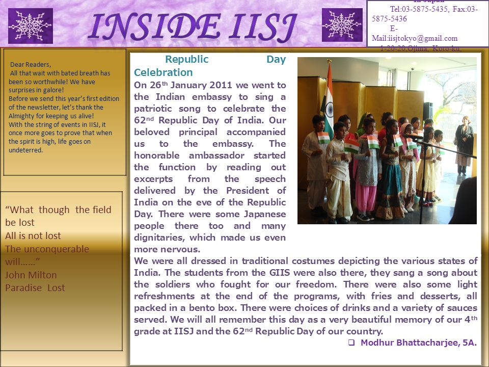 India International School In Japan Tel:03-5875-5435, Fax:03- 5875-5436 E- Mail:iisjtokyo@gmail.com 1-20-20,Ojima, Koto-ku, Tokyo-135-8383.
