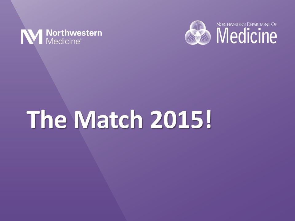 The Match 2015! The Match 2015!