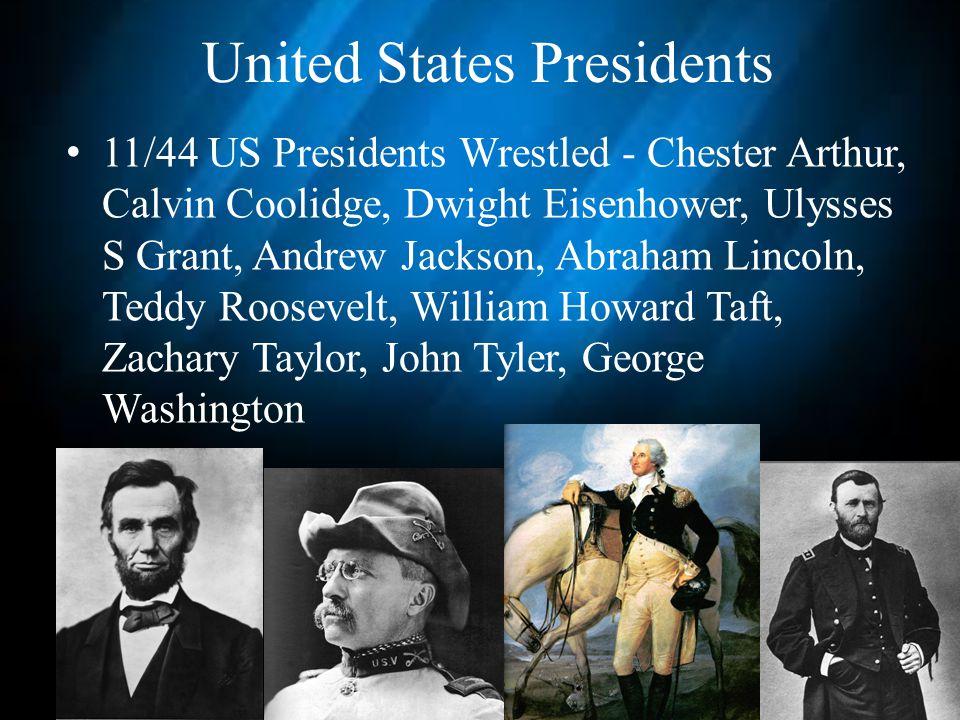 United States Presidents 11/44 US Presidents Wrestled - Chester Arthur, Calvin Coolidge, Dwight Eisenhower, Ulysses S Grant, Andrew Jackson, Abraham Lincoln, Teddy Roosevelt, William Howard Taft, Zachary Taylor, John Tyler, George Washington