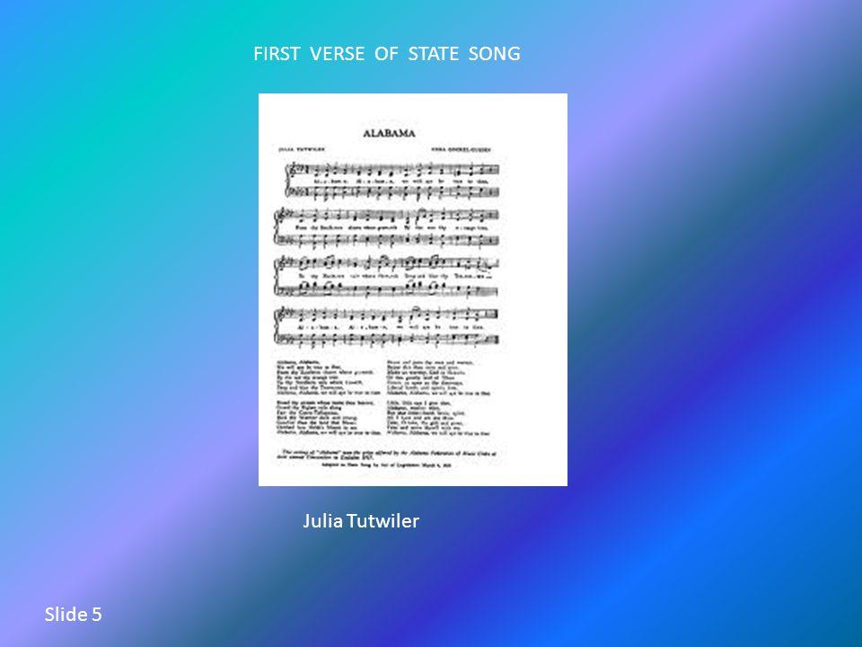 FIRST VERSE OF STATE SONG Julia Tutwiler Slide 5