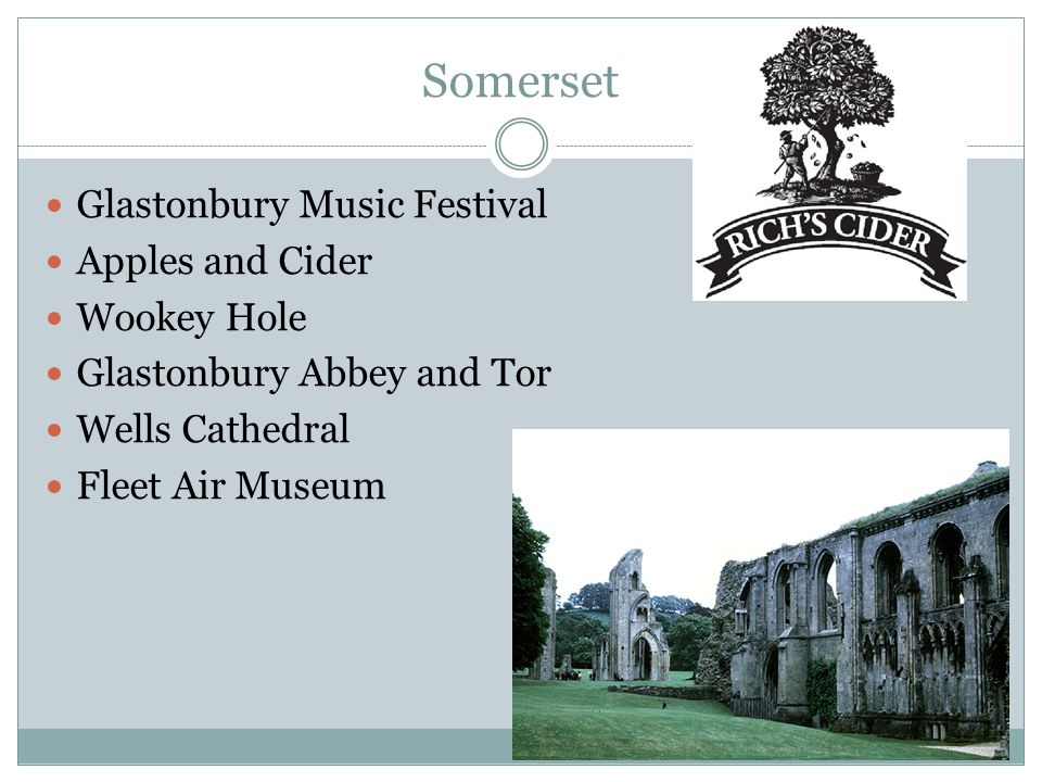 Somerset Glastonbury Music Festival Apples and Cider Wookey Hole Glastonbury Abbey and Tor Wells Cathedral Fleet Air Museum