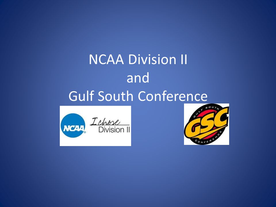NCAA Division II and Gulf South Conference
