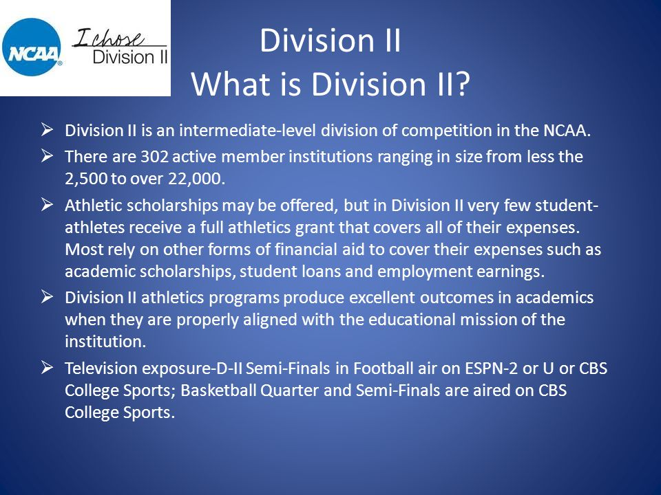 Division II What is Division II.