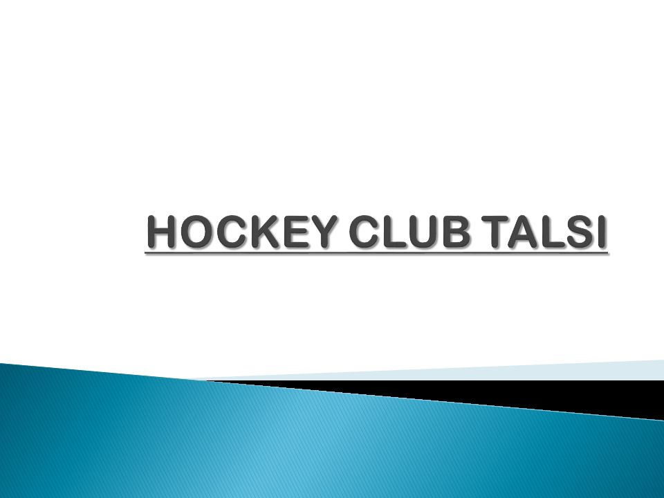  Hockey history in Talsi  Hockey in nowdays in Talsi
