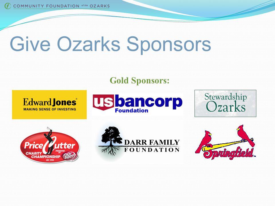Give Ozarks Sponsors Presenting Sponsor: Platinum Sponsors: