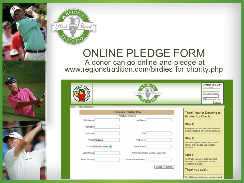 ONLINE PLEDGE FORM A donor can go online and pledge at www.regionstradition.com/birdies-for-charity.php