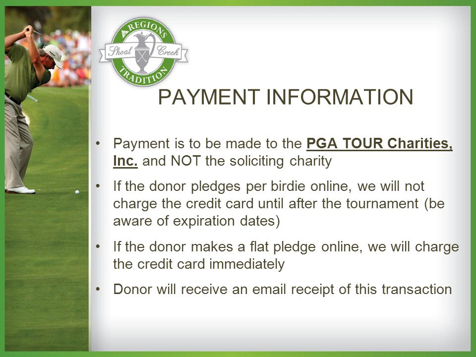 Payment is to be made to the PGA TOUR Charities, Inc.