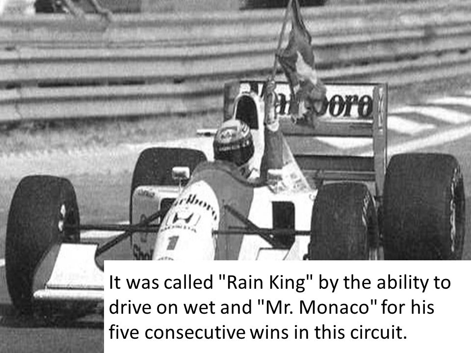 It was called Rain King by the ability to drive on wet and Mr.