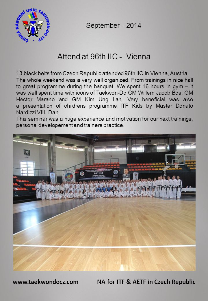 Attend at 96th IIC - Vienna 13 black belts from Czech Republic attended 96th IIC in Vienna, Austria.