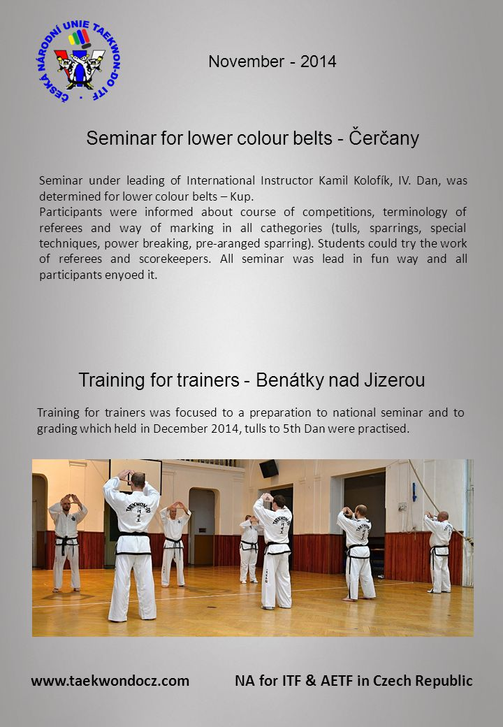 Seminar for lower colour belts - Čerčany Seminar under leading of International Instructor Kamil Kolofík, IV.