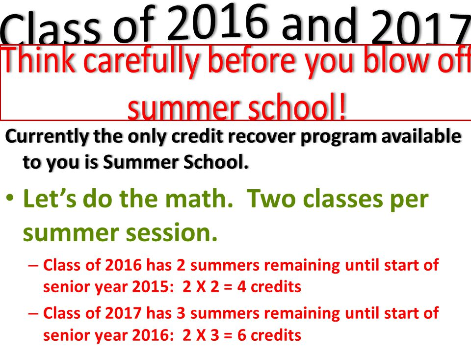 Currently the only credit recover program available to you is Summer School.