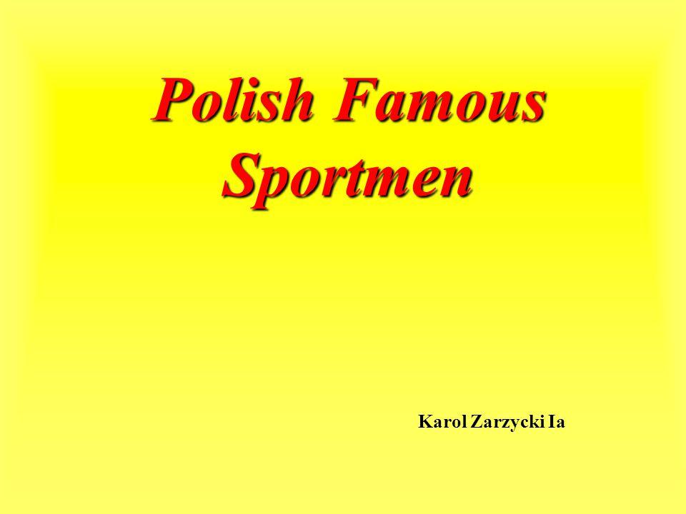 Polish Famous Sportmen Karol Zarzycki Ia