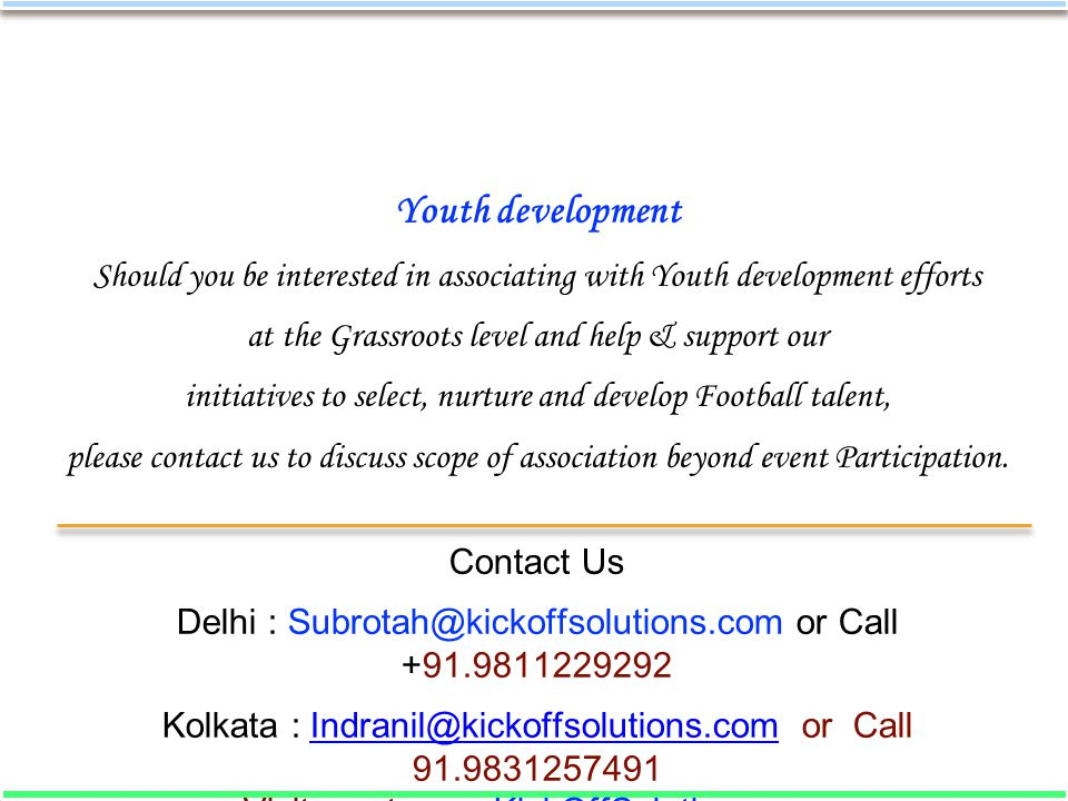 Youth development Should you be interested in associating with Youth development efforts at the Grassroots level and help & support our initiatives to