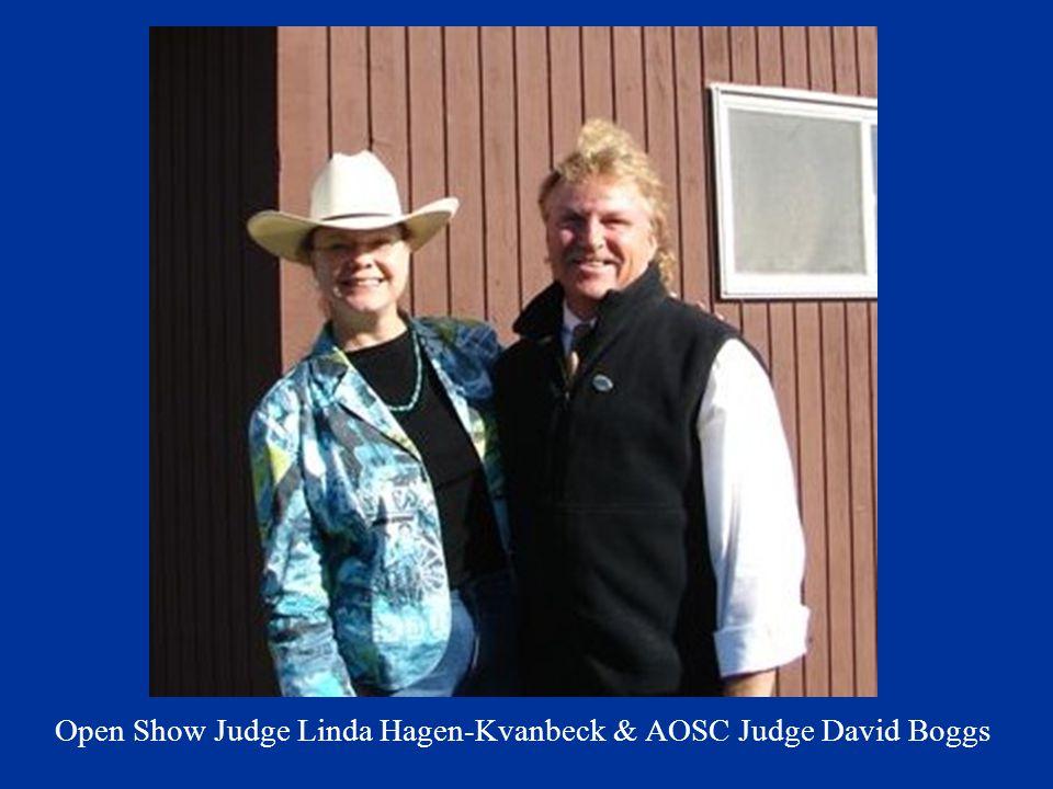 Open Show Judge Linda Hagen-Kvanbeck & AOSC Judge David Boggs