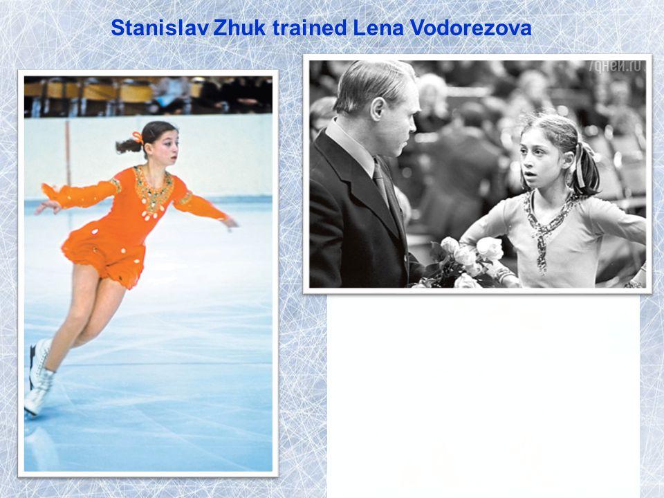 Stanislav Zhuk trained Lena Vodorezova