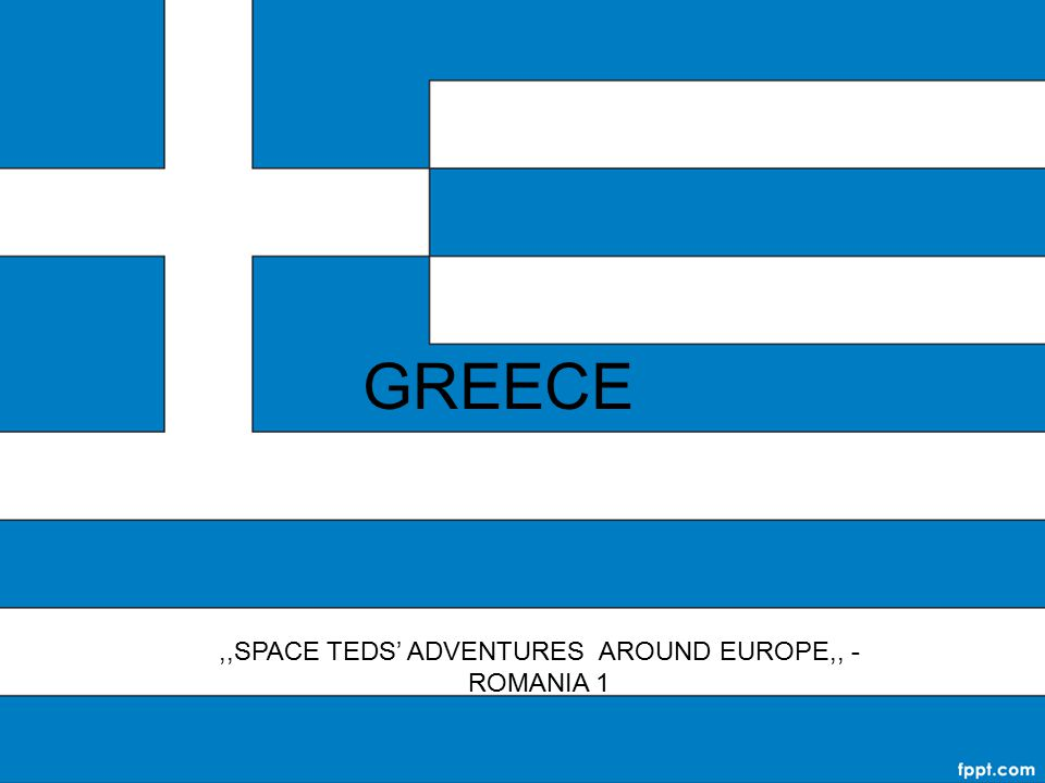 GREECE,,SPACE TEDS' ADVENTURES AROUND EUROPE,, - ROMANIA 1