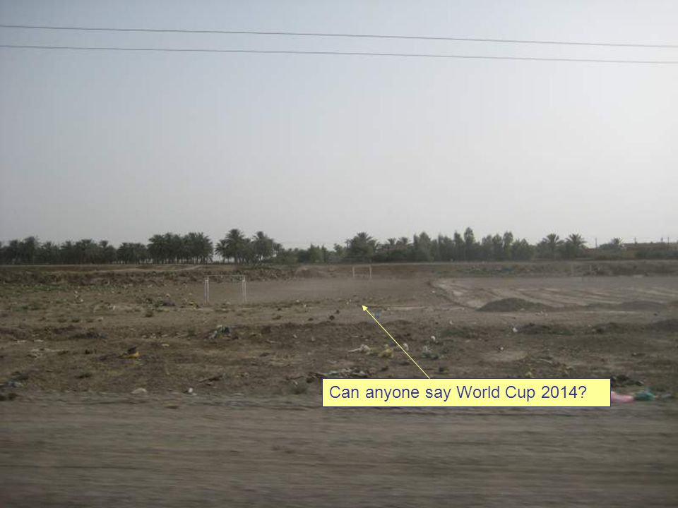 Can anyone say World Cup 2014?