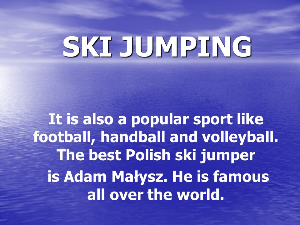 It is also a popular sport like football, handball and volleyball.