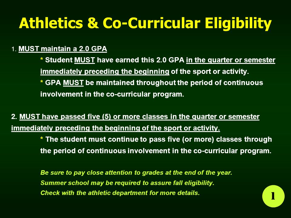 Athletics & Co-Curricular Eligibility 1.