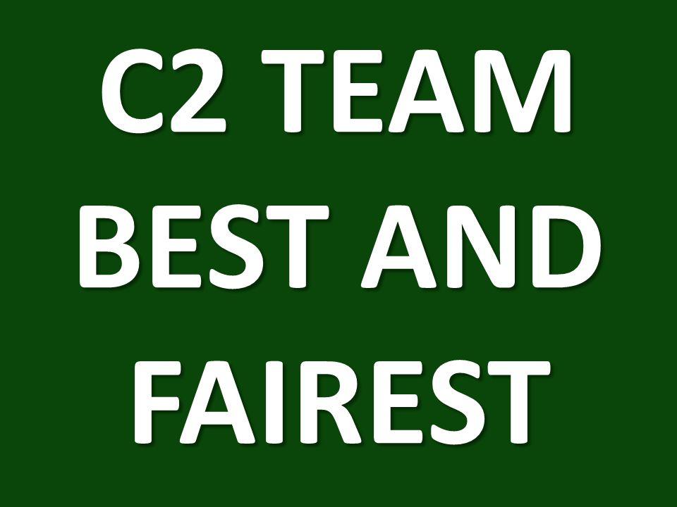 C2 TEAM BEST AND FAIREST