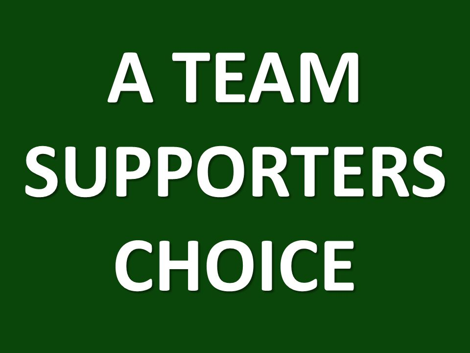 A TEAM SUPPORTERS CHOICE
