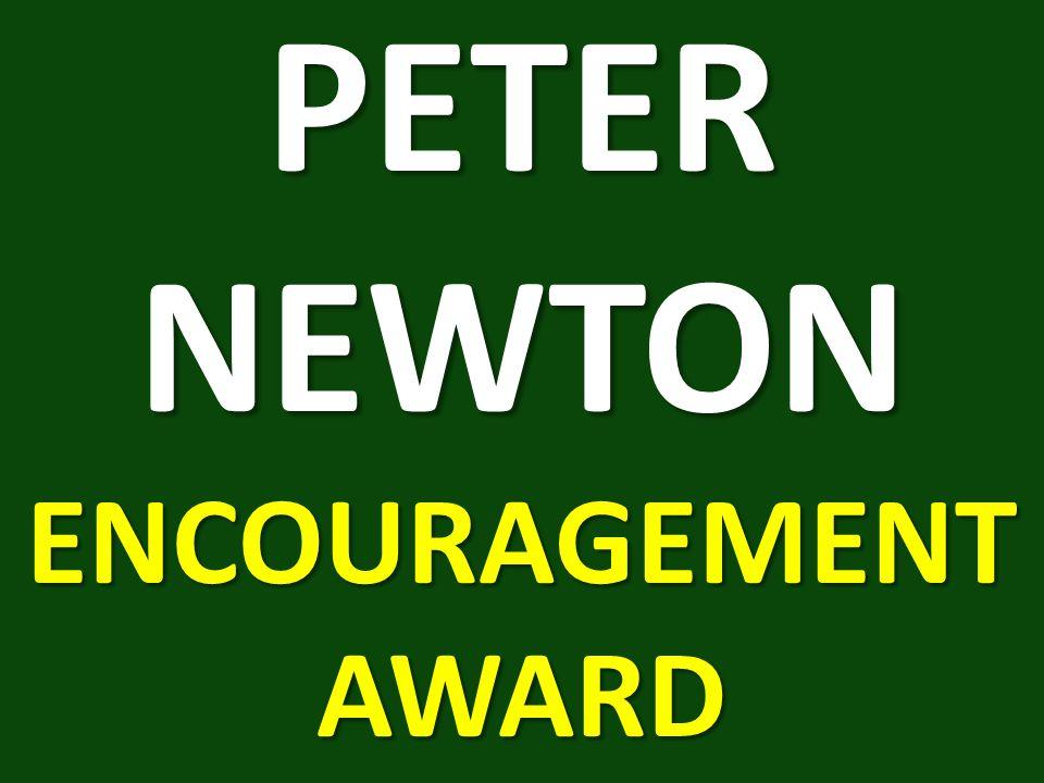 PETER NEWTON ENCOURAGEMENT AWARD