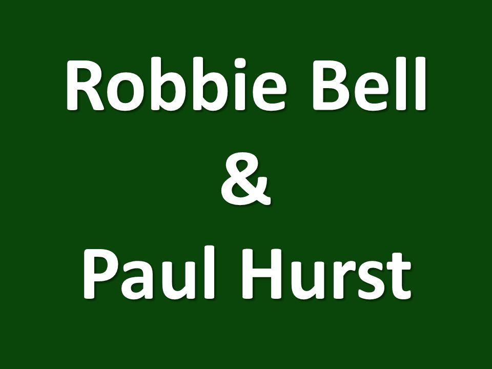 Robbie Bell & Paul Hurst
