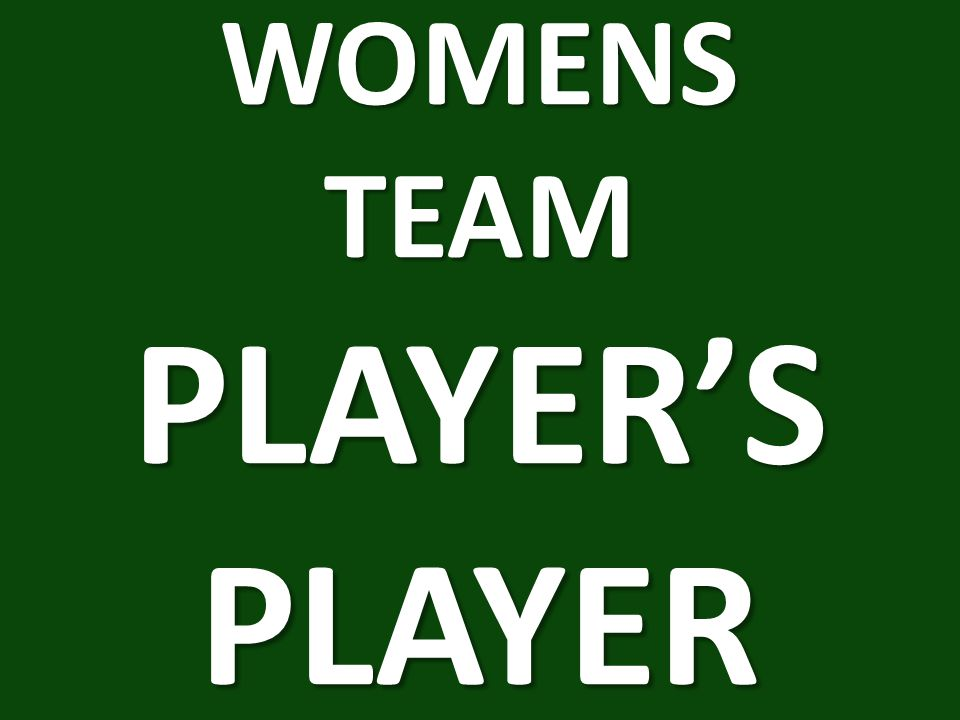 WOMENS TEAM PLAYER'S PLAYER