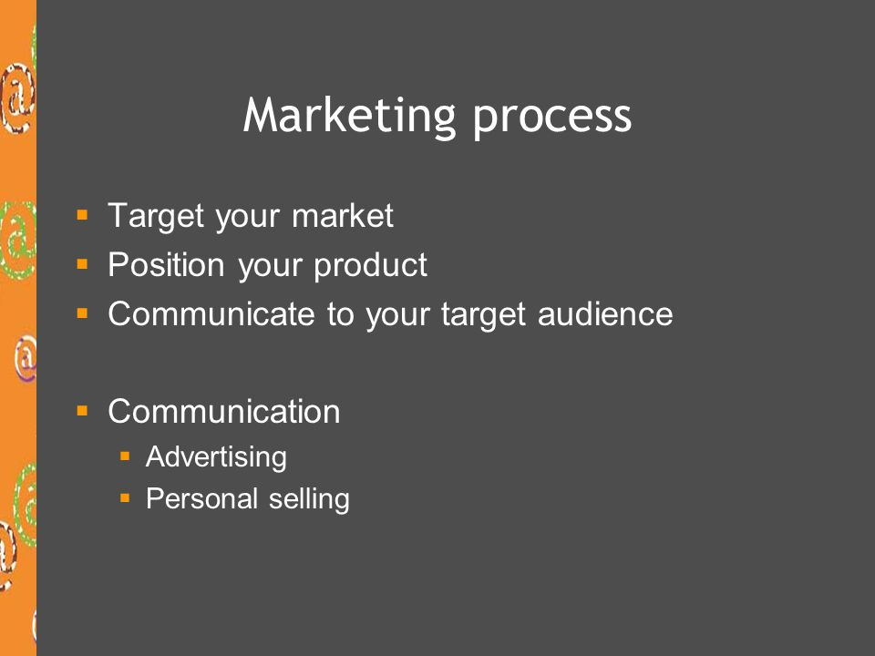 2 main goals of marketing communication  Brand advertising – aim is to build awareness of a product by putting the brand name and product benefits in front of users  Develop positive attitudes prior to purchase  Direct-response advertising – seeks to motivate action – BUY!