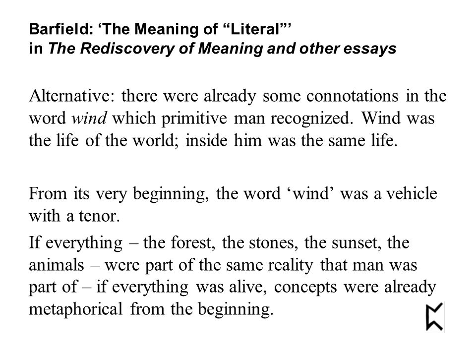 Alternative: there were already some connotations in the word wind which primitive man recognized.