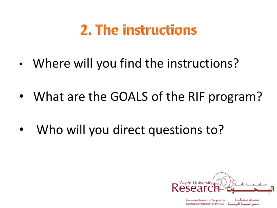 Where will you find the instructions. What are the GOALS of the RIF program.