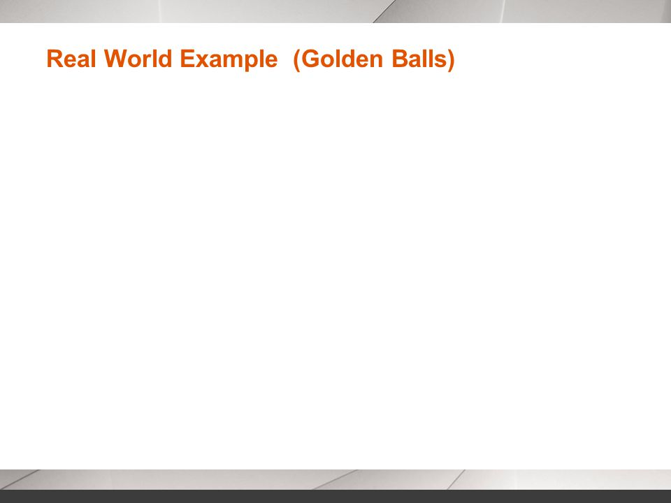Real World Example (Golden Balls)