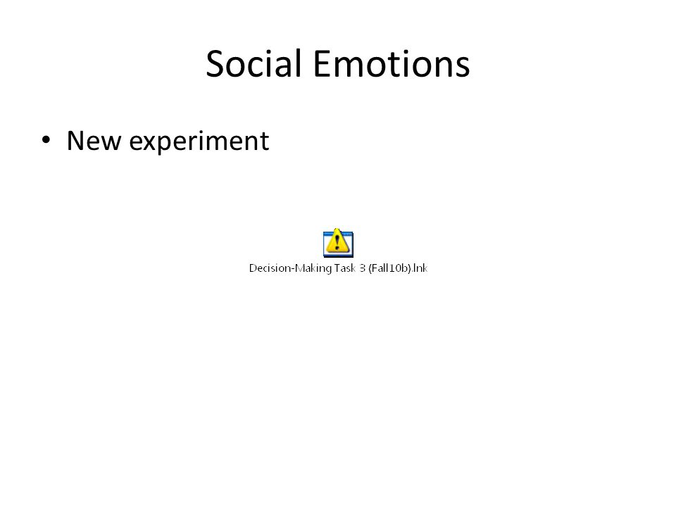 Social Emotions New experiment