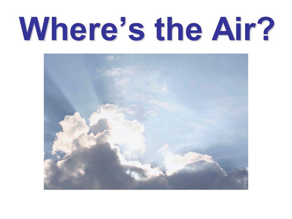 Where's the Air?