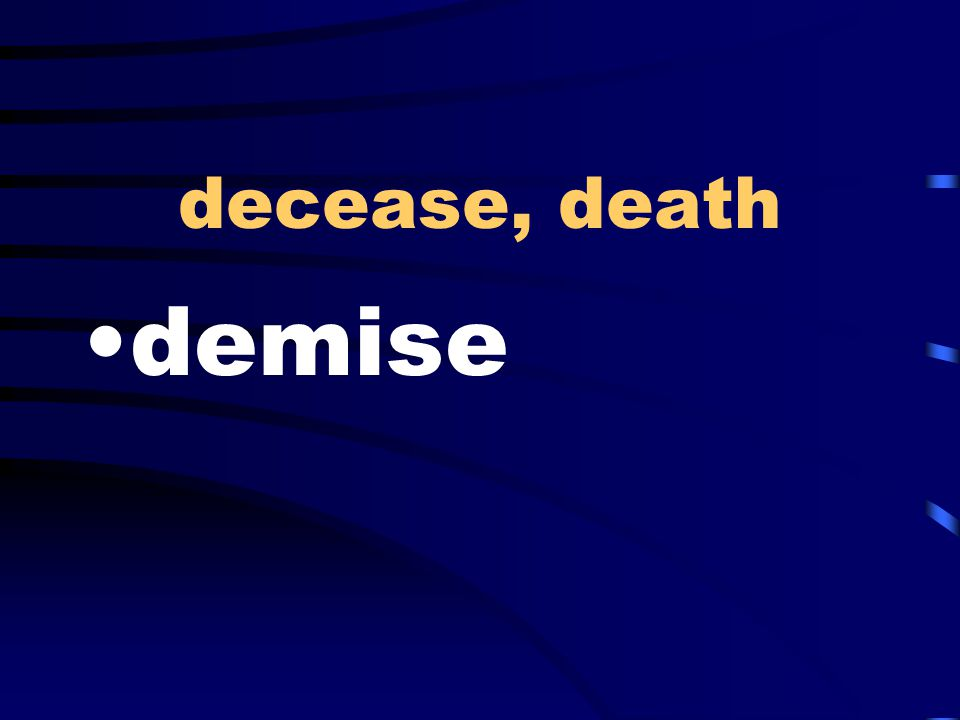 decease, death demise
